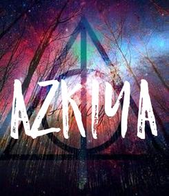 Poster: AZKIYA