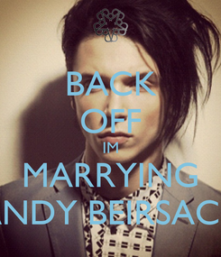 Poster: BACK OFF IM MARRYING ANDY BEIRSACK