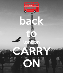 Poster: back to london CARRY ON