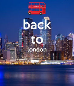 Poster: back to london