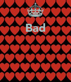 Poster: Bad