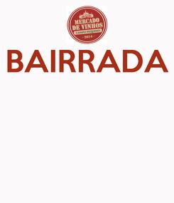 Poster: BAIRRADA