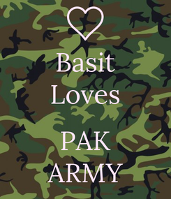 Poster: Basit Loves  PAK ARMY