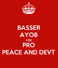 Poster: BASSER AYOB FOR PRO PEACE AND DEVT