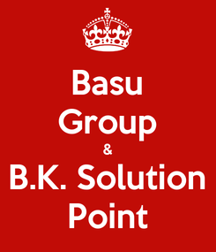 Poster: Basu Group & B.K. Solution Point