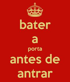 Poster: bater a porta antes de antrar