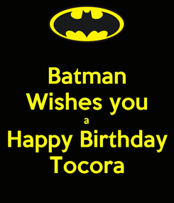 Poster: Batman Wishes you a Happy Birthday Tocora