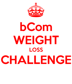Poster: bCom WEIGHT LOSS CHALLENGE