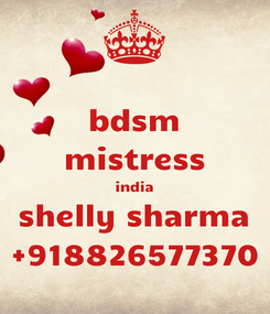Poster: bdsm mistress india shelly sharma +918826577370