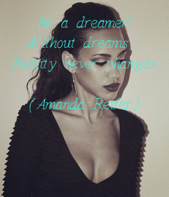 Poster: Be a dreamer!