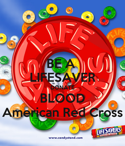 Poster: BE A  LIFESAVER DONATE BLOOD American Red Cross