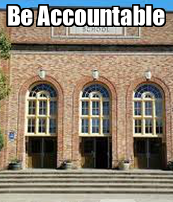Poster: Be Accountable