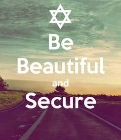 Poster: Be Beautiful and Secure