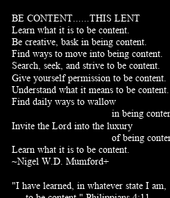 Poster: BE CONTENT......THIS LENT 