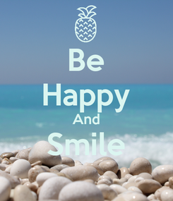 Poster: Be Happy And Smile