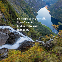 Poster: Be happy with yourself. 