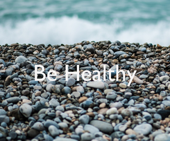 Poster:  Be Healthy
