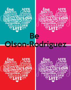 Poster: Be  Olson-Rodriguez