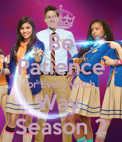 Poster: Be Patience for Every witch  Way  Season 2