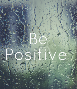 Poster: Be Positive