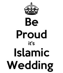 Poster: Be Proud it's Islamic Wedding