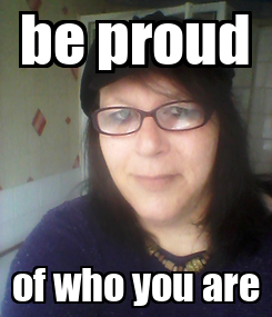 Poster: be proud of who you are