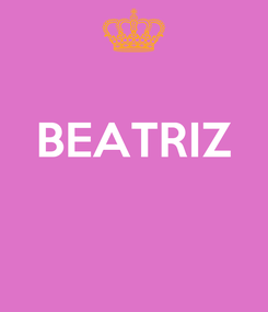 Poster:  BEATRIZ