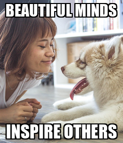 Poster: BEAUTIFUL MINDS INSPIRE OTHERS
