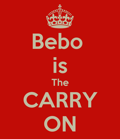 Poster: Bebo  is The CARRY ON