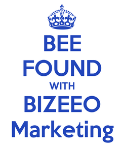 Poster: BEE FOUND WITH BIZEEO Marketing