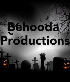 Poster: Behooda  Productions