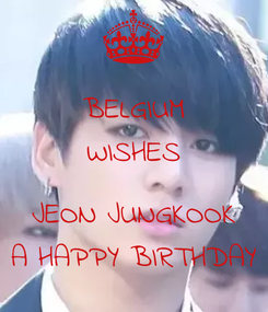 Poster: BELGIUM WISHES  JEON JUNGKOOK A HAPPY BIRTHDAY