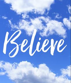 Poster: Believe