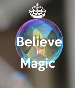 Poster:    Believe    in Magic