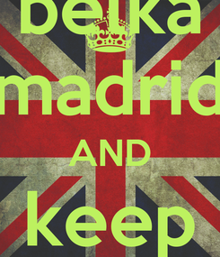 Poster: belka madrid AND keep calm