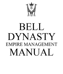 Poster: BELL DYNASTY EMPIRE MANAGEMENT MANUAL