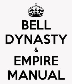 Poster: BELL DYNASTY & EMPIRE MANUAL