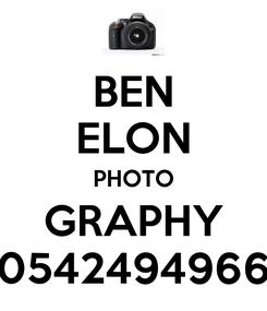 Poster: BEN ELON PHOTO GRAPHY 0542494966