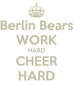 Poster: Berlin Bears WORK HARD CHEER HARD