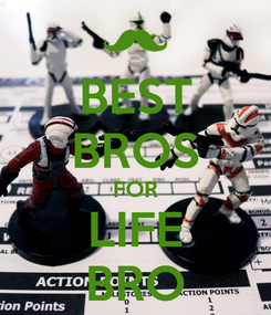 Poster: BEST BROS FOR LIFE BRO