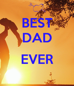 Poster: BEST DAD  EVER