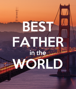 Poster: BEST FATHER in the WORLD