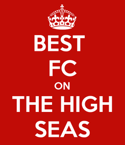Poster: BEST  FC ON THE HIGH SEAS