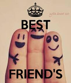 Poster: BEST    FRIEND'S
