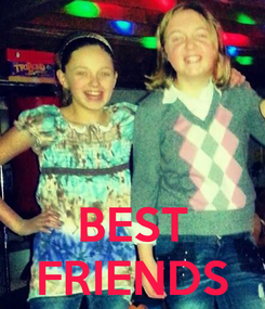 Poster:    BEST FRIENDS