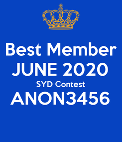Poster: Best Member JUNE 2020 SYD Contest ANON3456