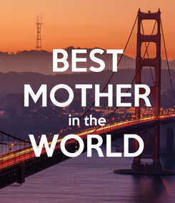 Poster: BEST MOTHER in the WORLD
