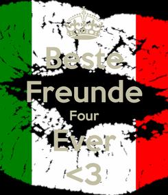 Poster: Beste Freunde Four Ever <3