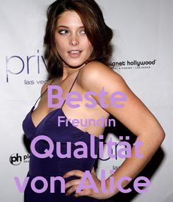 Poster:  Beste Freundin Qualität von Alice