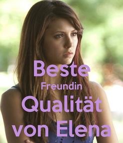 Poster:  Beste Freundin Qualität von Elena